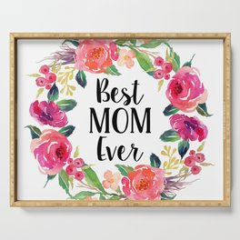 Best Mom Ever Floral Wreath Serving Tray