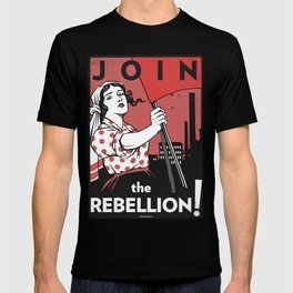 Join The Rebellion! T-shirt