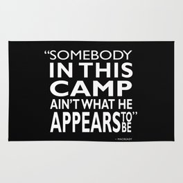 Somebody In This Camp Rug