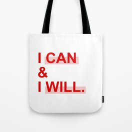 I can & I will Tote Bag