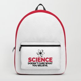 Science Doesn't Care Funny Quote Backpack