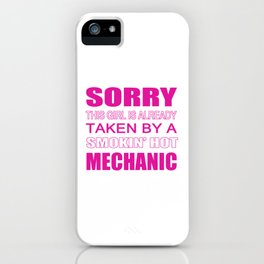 Taken By A Mechanic iPhone Case