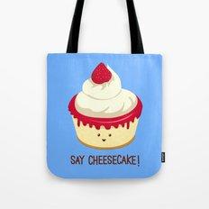 Say CheeseCake! Tote Bag