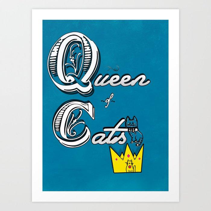 cat queen Art Print