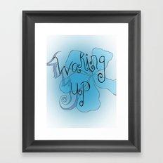 Waking Up Framed Art Print
