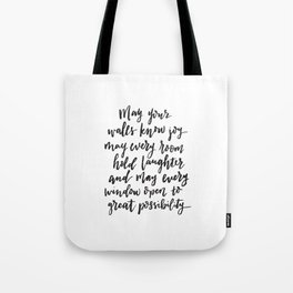 May your walls know joy - Blessing for the home - Hand lettered brush quote Tote Bag