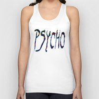 psycho Tank Tops featuring PSYCHO by Wis Marvin