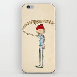 """THIS IS AN ADVENTURE."" - Zissou iPhone Skin"