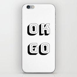 Short Quotes - Ok Go iPhone Skin