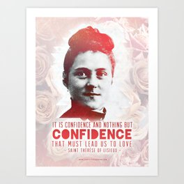"St. Therese ""CONFIDENCE"" Art Print"