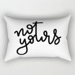 not yours - cursive Rectangular Pillow
