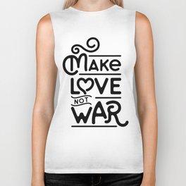 Make Love Not War Biker Tank