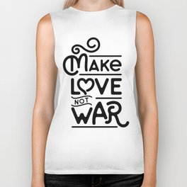 Make Love Not War Biker Tank