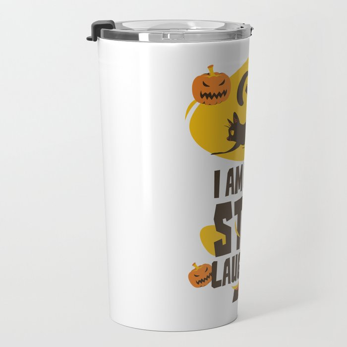Halloween Cat - I Am Evil Stop Laughing Travel Mug