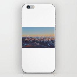 Be Still iPhone Skin