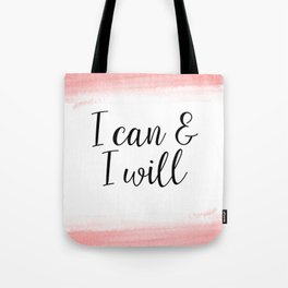 I Can And I Will - Coral Tote Bag
