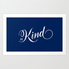 Be Kind Blue Inspirational Art Print
