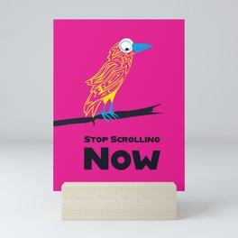 Crow, Stop Scrolling Now Mini Art Print
