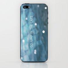 Go Jump In The Lake iPhone & iPod Skin