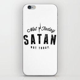 Not Today Satan iPhone Skin