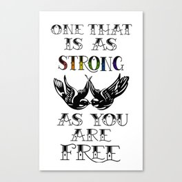 One that's strong as you are free (Larry Stylinson) Canvas Print
