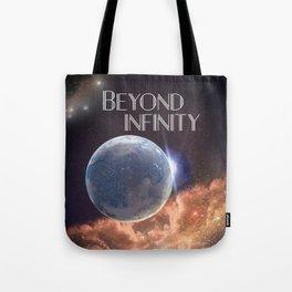 Beyond Infinity | Perilous terraforming Tote Bag