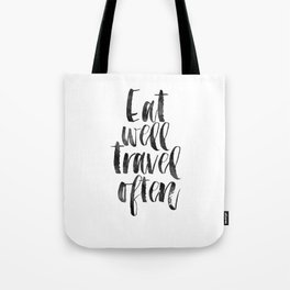 travel poster,travel gift,eat well travel often,kitchen decor,wall art,home decor,quote prints Tote Bag