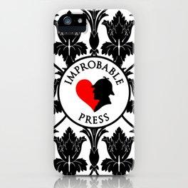 Improbable Press iPhone Case
