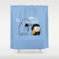 Worst Imaginary Friend Ever Shower Curtain