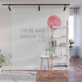 Think and Wonder Wall Mural