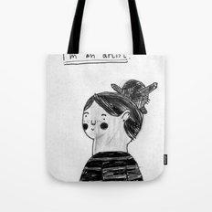 I guess I'm an artist Tote Bag