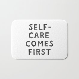 Self-Care Comes First Bath Mat