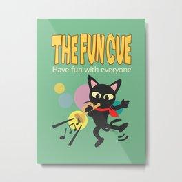 The fun cue Metal Print
