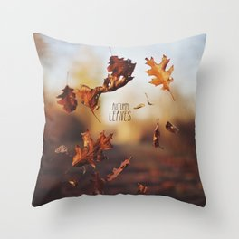 Autumn leaves as quickly as it arrives. Throw Pillow
