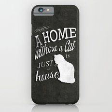 Home with Cat Slim Case iPhone 6s