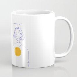 Sometimes Here, Sometimes Not Coffee Mug
