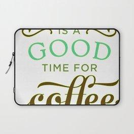Coffee Good!!! Laptop Sleeve