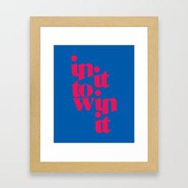 2 Win It Framed Art Print