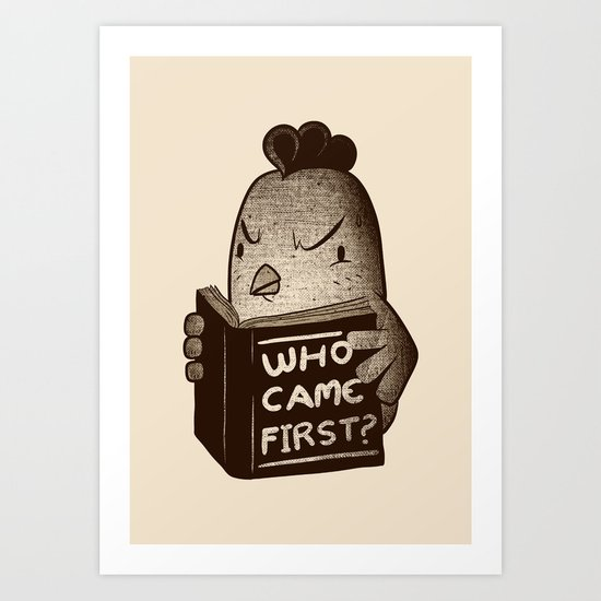 Chicken Who Came First Art Print
