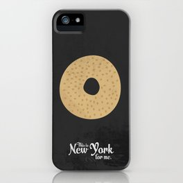 This is New York for me. Bagel iPhone Case