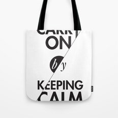 Carry On by Keeping Calm Tote Bag
