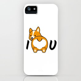 I love corgis and you iPhone Case