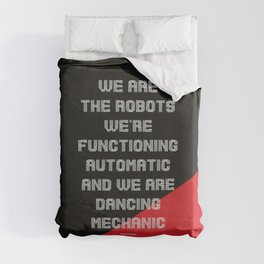 We are the Robots Duvet Cover