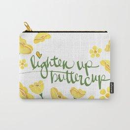 Lighten Up Buttercup! Carry-All Pouch
