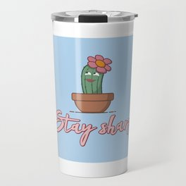 Stay Sharp - Funny Cactus Pun Gift Travel Mug