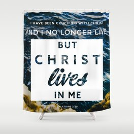 Galatians 2:20 Shower Curtain