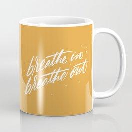 Breathe In, Breathe Out Coffee Mug