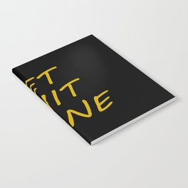 get shit done saying Notebook
