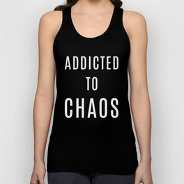 Addicted to Chaos Cute Entrepreneur Hustle White Unisex Tank Top