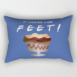 It tastes like feet - Friends TV Show Rectangular Pillow